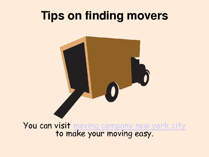 Tips on finding movers