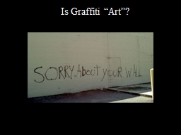 "Is Graffiti ""Art""?"
