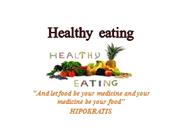 """And let food be your medicine and your medicine be your fo"