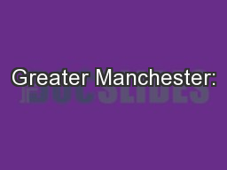 Greater Manchester: