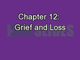 Chapter 12: Grief and Loss