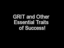 GRIT and Other Essential Traits of Success!