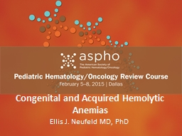 Congenital and Acquired Hemolytic Anemias PowerPoint PPT Presentation