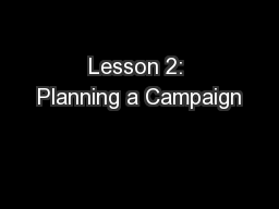 Lesson 2: Planning a Campaign