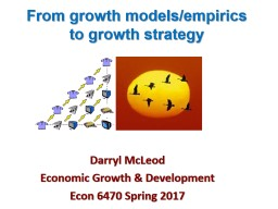 From growth models/empirics to growth strategy PowerPoint PPT Presentation