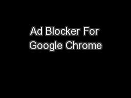 Ad Blocker For Google Chrome