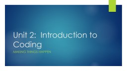 Unit 2:  Introduction to Coding