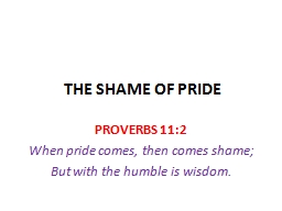 THE SHAME OF PRIDE