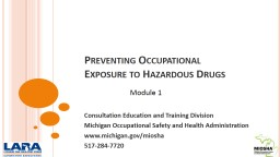 Preventing Occupational Exposure to Hazardous Drugs