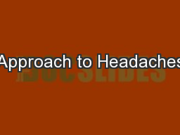 Approach to Headaches