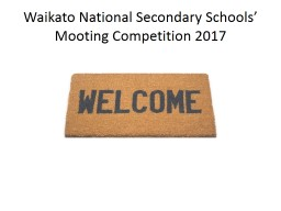 Waikato National Secondary Schools� Mooting Competition 2