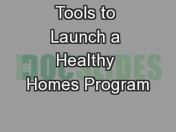 Tools to Launch a Healthy Homes Program