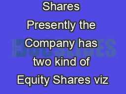 A Ordinary Shares Presently the Company has two kind of Equity Shares viz