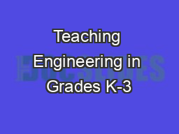Teaching Engineering in Grades K-3