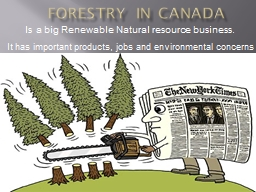 Forestry in Canada PowerPoint PPT Presentation