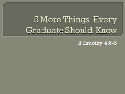 5 More Things Every Graduate Should Know