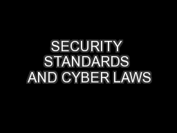 SECURITY STANDARDS AND CYBER LAWS