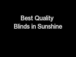 Best Quality Blinds in Sunshine