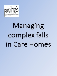 Managing complex falls in Care Homes