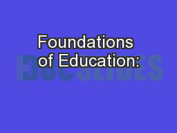 Foundations of Education: