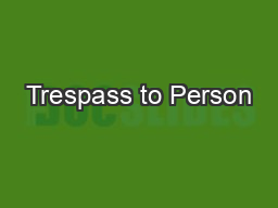 Trespass to Person PowerPoint PPT Presentation
