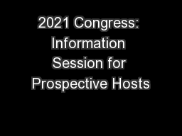 2021 Congress: Information Session for Prospective Hosts