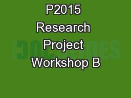 P2015 Research Project Workshop B