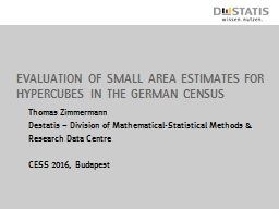 Evaluation of small area estimates for
