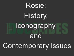Rosie: History, Iconography and Contemporary Issues