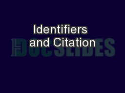 Identifiers and Citation