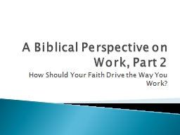 A Biblical Perspective on Work, Part 2