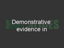 Demonstrative evidence in PowerPoint PPT Presentation