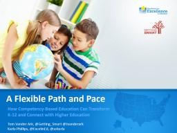 A Flexible Path and Pace