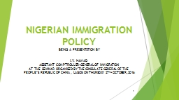NIGERIAN IMMIGRATION POLICY PowerPoint PPT Presentation