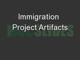 Immigration Project Artifacts