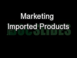 Marketing Imported Products