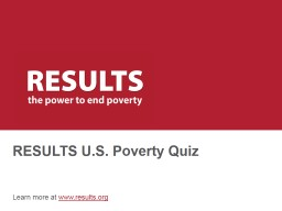 RESULTS U.S. Poverty Quiz PowerPoint PPT Presentation
