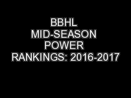 BBHL MID-SEASON POWER RANKINGS: 2016-2017