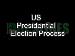 US Presidential Election Process