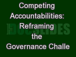 Competing Accountabilities: Reframing the Governance Challe