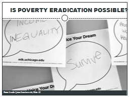 IS POVERTY ERADICATION POSSIBLE? PowerPoint PPT Presentation