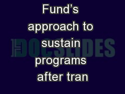 The Global Fund's approach to sustain programs after tran