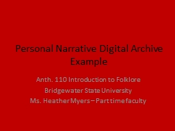 Personal Narrative Digital Archive Example