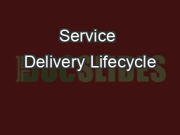 Service Delivery Lifecycle