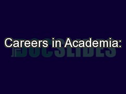 Careers in Academia: