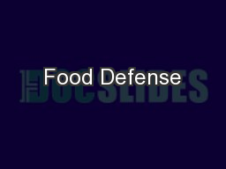 Food Defense PowerPoint PPT Presentation