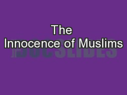 The Innocence of Muslims PowerPoint PPT Presentation