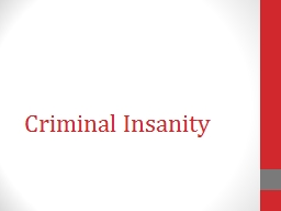 Criminal Insanity PowerPoint PPT Presentation