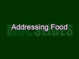 Addressing Food
