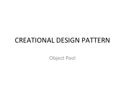 CREATIONAL DESIGN PATTERN